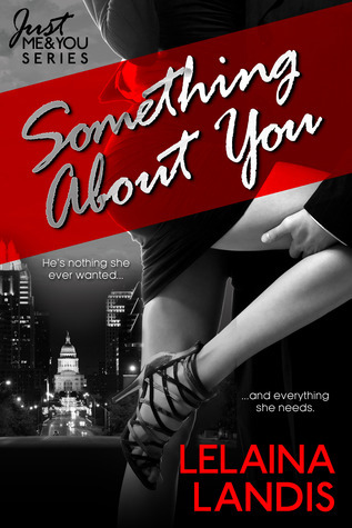 Something About You (Just Me and You, #1)