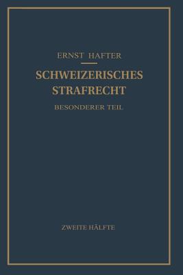 Schweizerisches Strafrecht: Besonderer Teil