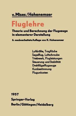 Fluglehre: Theorie Und Berechnung Der Flugzeuge in Elementarer Darstellung