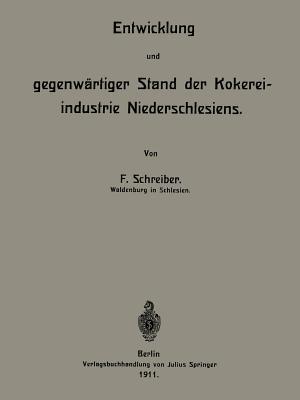 Entwicklung Und Gegenwartiger Stand Der Kokereiindustrie Niederschlesiens