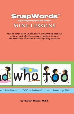 Snapwords (R) Mini-Lessons