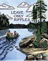 Leave Only Ripples: A Canoe Country Sketchbook