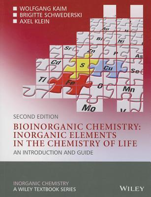bioinorganic-chemistry-inorganic-elements-in-the-chemistry-of-life-an-introduction-and-guide