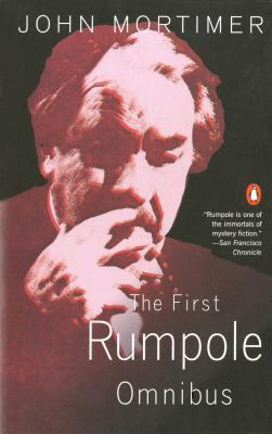 The First Rumpole Omnibus