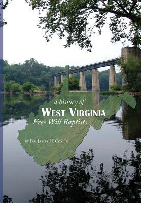 History of West Virginia Free Will Baptists