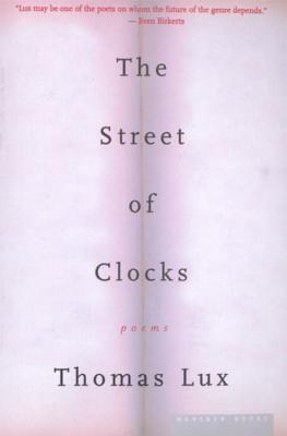 The Street of Clocks: Poems