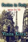Pavitra in Paris: Stories for Life