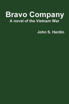 Bravo Company a Novel of the Vietnam War