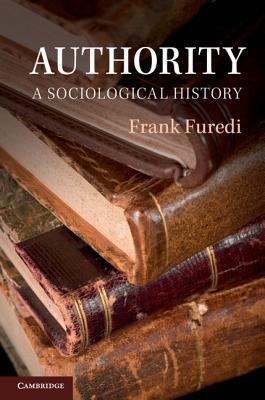 Authority: A Sociological History
