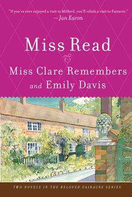 Miss Clare Remembers and Emily Davis (Fairacre Series #4, 8)