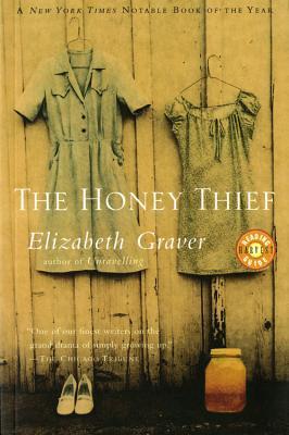The Honey Thief by Elizabeth Graver