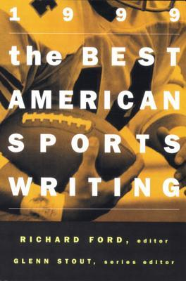 The Best American Sports Writing 1999