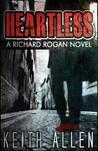 Heartless: A Richard Rogan Novel