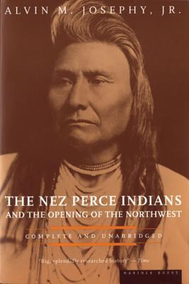 the-nez-perce-indians-and-the-opening-of-the-northwest