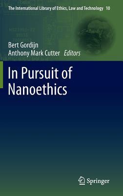 In Pursuit of Nanoethics