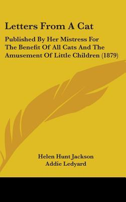 Letters from a Cat by Helen Hunt Jackson