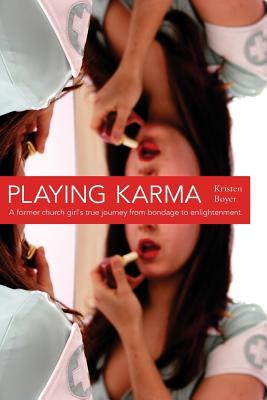 Playing Karma: A Quarter Life Memoir