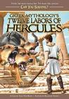 Greek Mythology's Twelve Labors of Hercules: A Choose Your Path Book