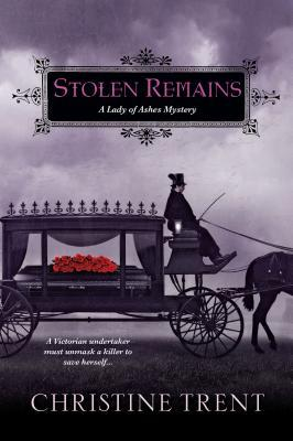 Stolen Remains (Lady of Ashes, #2)