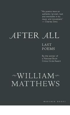 After All: Last Poems