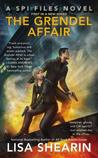 The Grendel Affair (SPI Files, #1)