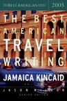 The Best American Travel Writing 2005