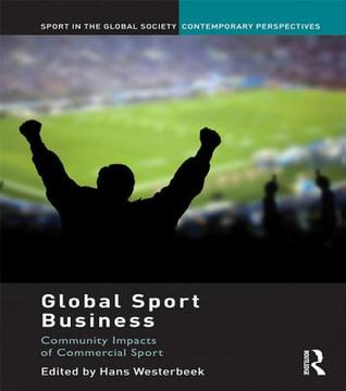 Global Sport Business: Community Impacts of Commercial Sport