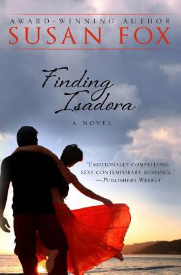 Finding isadora by Susan  Fox
