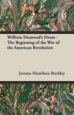 william-diamond-s-drum-the-beginning-of-the-war-of-the-american-revolution