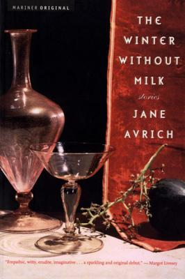 The Winter Without Milk: Stories
