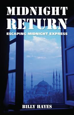 Midnight Return: Escaping Midnight Express