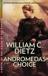 Andromeda's Choice (The Prequel Legion Series, #2)