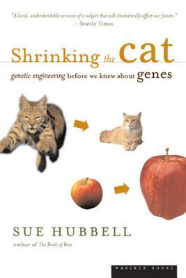 Shrinking the Cat: Genetic Engineering Before We Knew About Genes