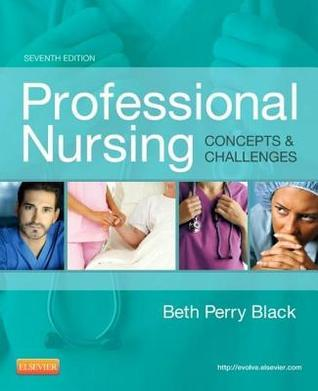 Professional Nursing - E-Book: Concepts & Challenges