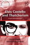 Elvis Costello and Thatcherism: A Psycho-Social Exploration