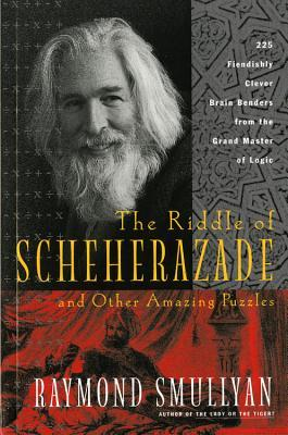 The Riddle of Scheherazade: And Other Amazing Puzzles EPUB