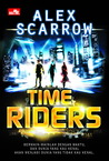 Time Riders by Alex Scarrow
