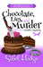 Chocolate, Lies, and Murder