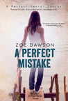 A Perfect Mistake (Hope Parish #2; A Perfect Secret, #2)