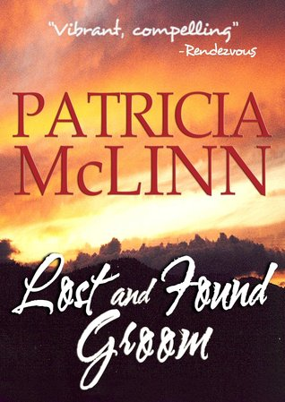 Lost and Found Groom(A Place Called Home 1) - Patricia McLinn