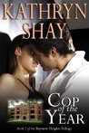 Cop of the Year (Bayview Heights #1)