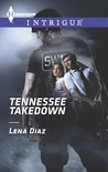 Tennessee Takedown (Tennessee SWAT #1)