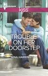 Trouble On Her Doorstep