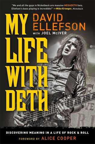 My Life With Deth by David Ellefson