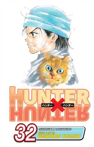 Hunter x Hunter, Vol. 32 (Hunter x Hunter, #32)
