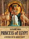 Princess of Egypt (The Mummifier's Daughter #2)