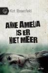 Anne Amelia is er niet meer by Kat Rosenfield