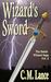 Wizard's Sword (The Battle Wizard Saga, #2)