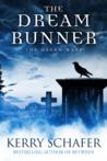 The Dream Runner by Kerry Schafer