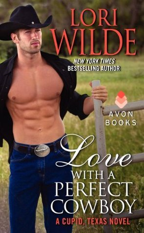 Love with a Perfect Cowboy (Cupid, Texas #4)
